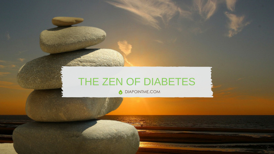 The Zen of Diabetes