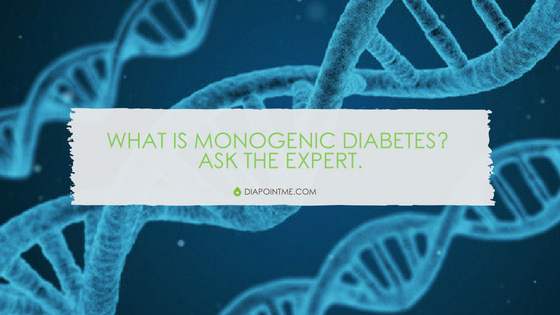 What Is Monogenic Diabetes? Ask The Expert