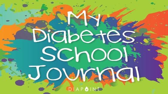 Your Diabetes School Journal – The Ultimate Tool for Managing a Child with Type 1 Diabetes at School