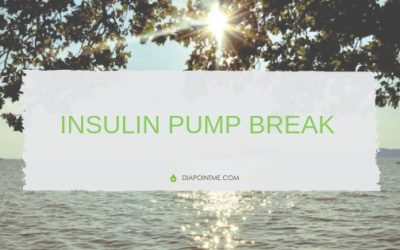 Insulin Pump Break