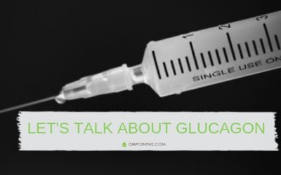 Let's Talk About Glucagon