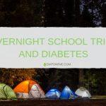 School trips and diabetes