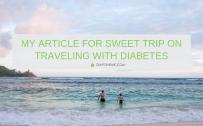 Travel and Diabetes Stories – My Article For Sweet Trip on Traveling With Diabetes