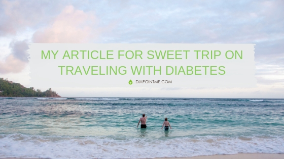 Travel and diabetes - my article on Sweet Trip