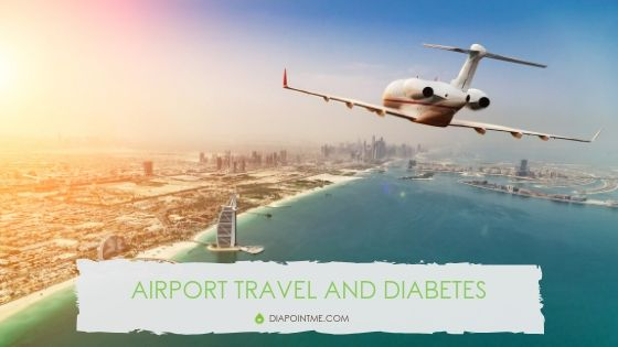 Airport Travel and Diabetes