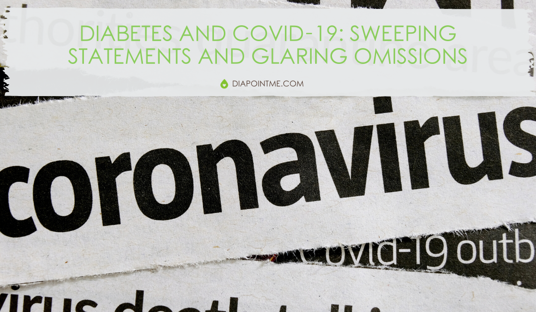 Diabetes and Covid-19: Sweeping Statements and Glaring Omissions