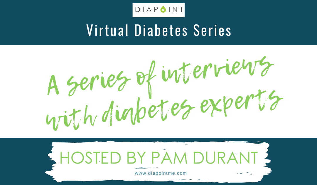 Diapoint Virtual Diabetes Series – Interviews With Experts