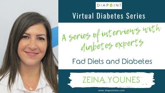 Zeina Younes Interview: Fad Diets and Diabetes – Diapoint Virtual Diabetes Series