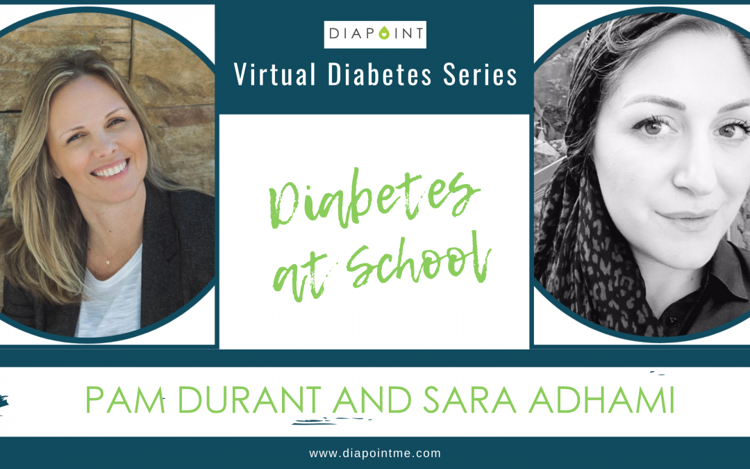 Sara Adhami and Pam Durant: Diabetes At School