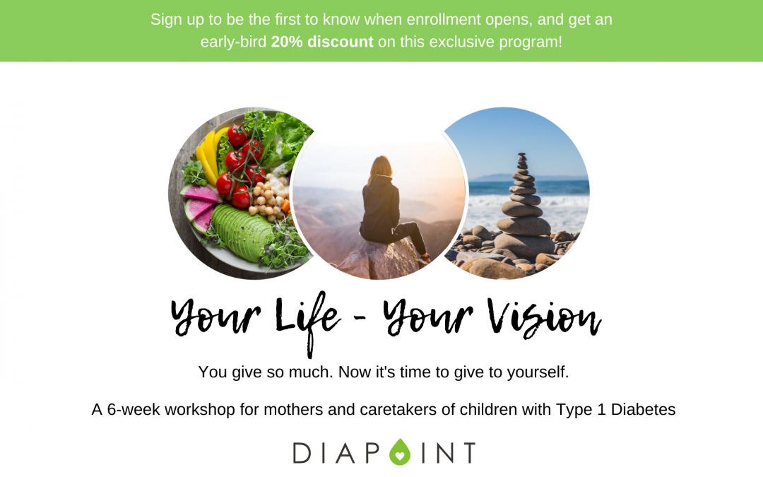 Your Life, Your Vision – A Program for Parents of Children with Type 1 Diabetes