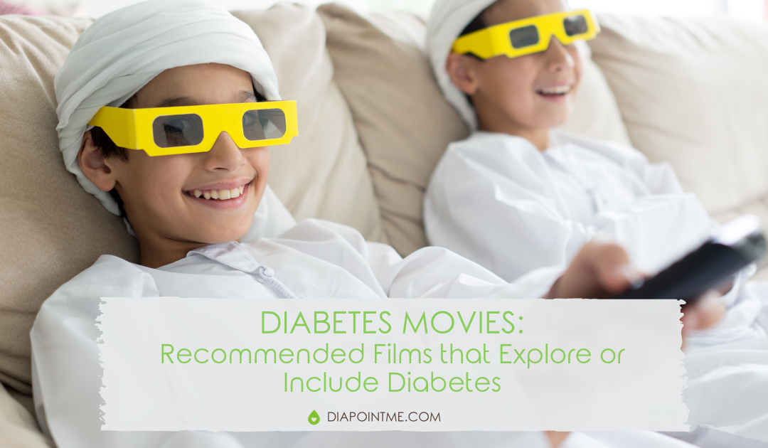 Diabetes Movies: Recommended Films that Explore or Include Diabetes