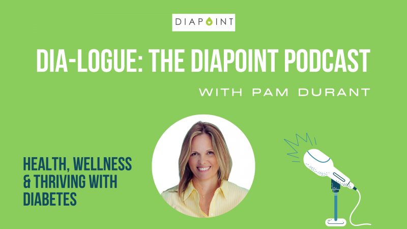 Diapoint podcast diabetes wellness